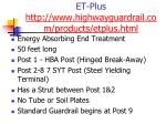 et plus http www highwayguardrail com products etplus html