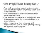 hero project due friday oct 7