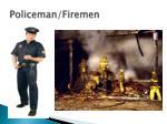 policeman firemen