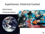 superheroes historical context