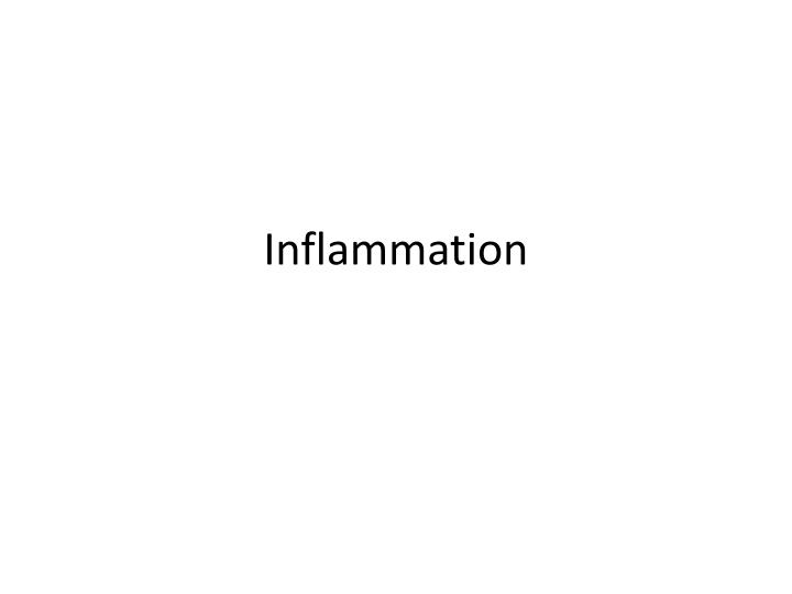 inflammation n.
