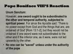pope boniface viii s reaction