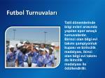 futbol turnuvalar