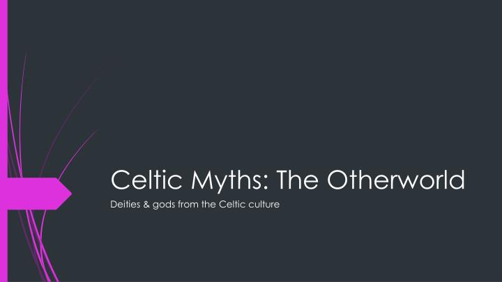 celtic myths the otherworld n.