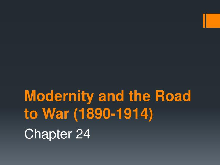 modernity and the road to war 1890 1914 n.