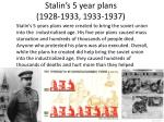 stalin s 5 year plans 1928 1933 1933 1937