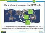 die implementierung des bio kip modells