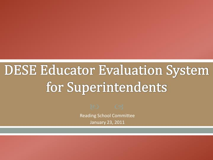 Dese educator evaluation system for superintendents