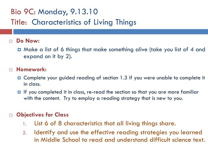 bio 9c monday 9 13 10 title characteristics of living things n.