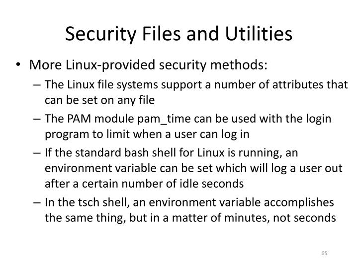 Security Files and Utilities