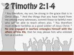 2 timothy 2 1 4