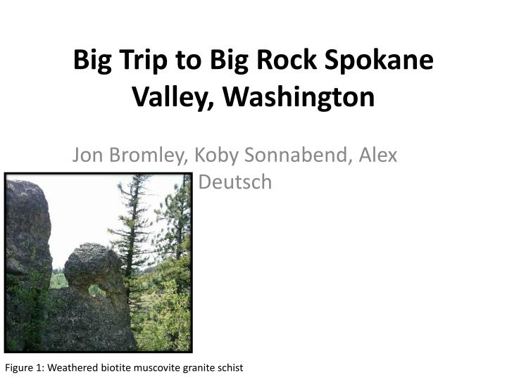 big trip to big rock spokane valley washington n.