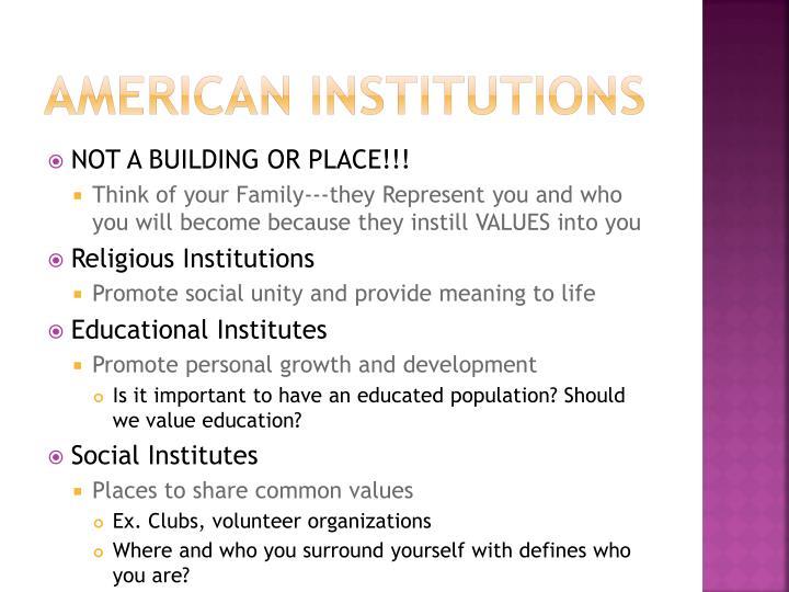 American Institutions