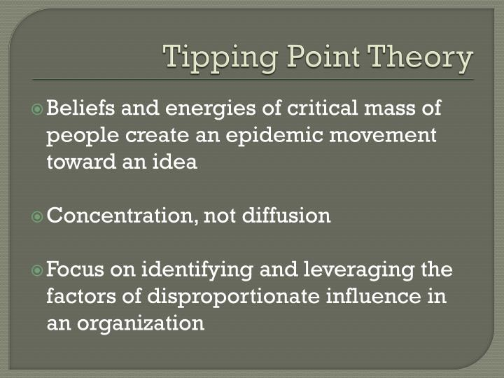 Tipping Point Theory
