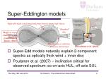 super eddington models