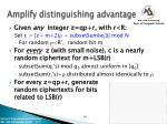 amplify distinguishing advantage