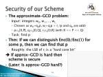 security of our scheme