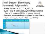 small detour elementary symmetric polynomials