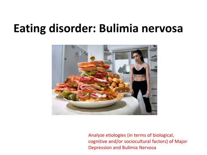 Eating disorder: Bulimia nervosa