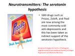 neurotransmitters the serotonin hypothesis2