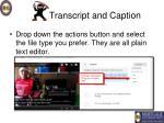 transcript and caption7