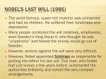nobel s last will 1985