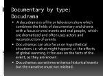 documentary by type docudrama