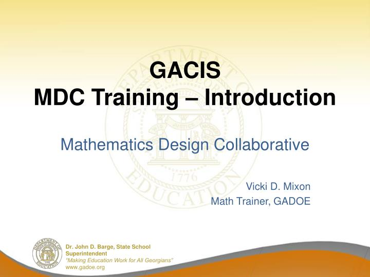 gacis mdc training introduction n.