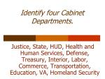 identify four cabinet departments