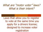 what are motor voter laws what is their intent