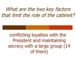 what are the two key factors that limit the role of the cabinet