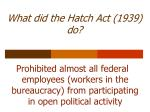 what did the hatch act 1939 do