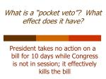 what is a pocket veto what effect does it have