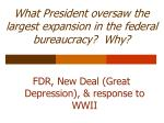 what president oversaw the largest expansion in the federal bureaucracy why