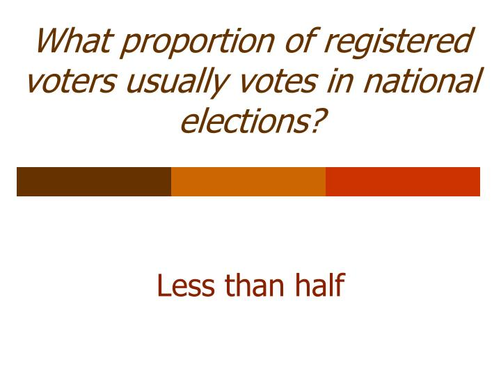 What proportion of registered voters usually votes in national elections?