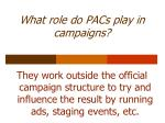 what role do pacs play in campaigns