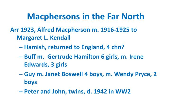 Macphersons in the far north