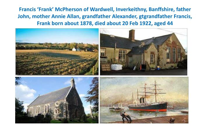 Francis 'Frank' McPherson of Wardwell,