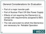 general considerations for evaluation