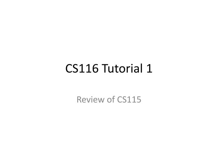 cs116 tutorial 1 n.