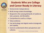 students who are college and career ready in literacy