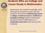 students who are college and career ready in mathematics