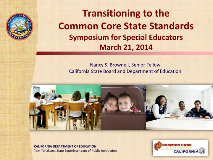 transitioning to the common core state standards symposium for special educators march 21 2014 n.