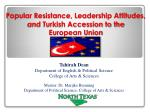 popular resistance leadership attitudes and turkish accession to the european union union