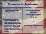 assimilation vs acculturation