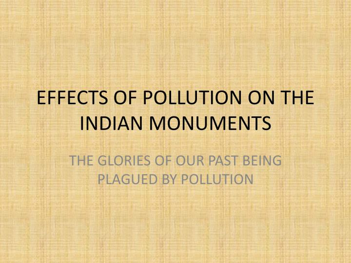 effects of pollution on the indian monuments n.