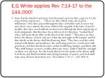 e g white applies rev 7 14 17 to the 144 000