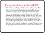 the great multitude vs the 144 000