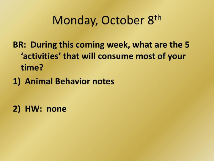 monday october 8 th n.