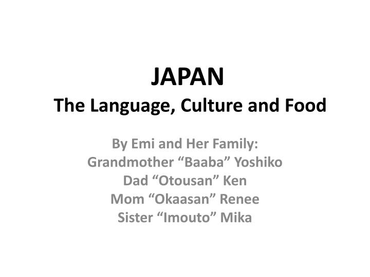japan the language culture and food n.